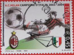 ITALIA USATI 2004 - SCUDETTO MILAN 2004 - SASSONE 2767 - RIF. G 0006 LUSSO - 6. 1946-.. Repubblica