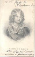 LE ROI DE ROME - IMPRIMEE AU TAILLE-DOUCE CPAVOYAGEE A MONTEVIDEO URUGUAY SIGNEE DOS DIVISE 1900s - Koninklijke Families