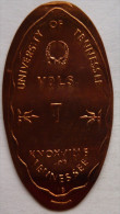 1 CENT Uniwersity Tenese   Elongated Coins  Pennies USA - Elongated Coins