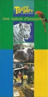 France Romanèche-Thorins Touro Parc / Tigre Tijger Tiger Hippopotame Nijlpaard Hippopotamus Ara Macaw Perroquet Parrot - Dépliants Touristiques