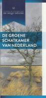 Nederland De Hoge Veluwe - Dépliants Touristiques