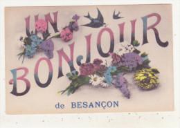 BESANCON - CARTE FANTAISIE COULEUR - UN BONJOUR DE BESANCON - - Besancon
