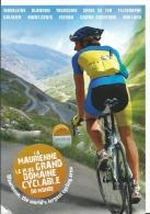 La Maurienne, Le Plus Grand Domaine Cyclabe Du Monde ( Madeleine Glandon Croix De Fer Iseran Mollard...) Cpm 2 Scans - Radsport