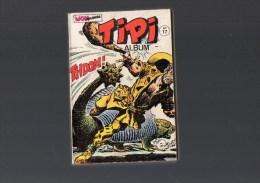 TIPI.album N°17 Avec Les N° 49,50,51 - Books, Magazines, Comics