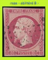 N° 17B NAPOLÉON SECOND EMPIRE 1853 - ROSE - OBLITÉRÉ B - - 1853-1860 Napoleone III