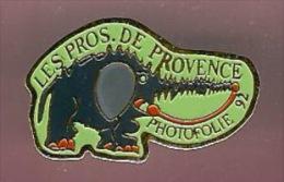 35449-Pin´s.Photo.les Pros De Provence.photofolie.eleph Ant. - Fotografia