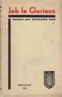 Job Le Glorieux, Roman Par Edouard Ned, Collection Durendal, 1933 - Bücher, Zeitschriften, Comics