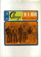 - CHICAGO . 45 T. I'M A MAN . - Rock
