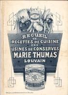 MARIE THUMAS LOUVAIN RECUEIL DE RECETTES DE CUISINE DES USINES DE CONSERVES - Old Paper