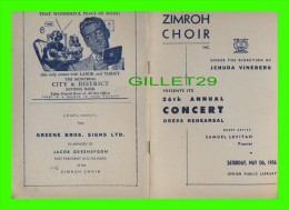 PROGRAMMES - THE ZIMROH CHOIR PRESENTS ITS 26th ANNUAL CONCERT DRESS REHEARSAL, 1956 - JEHUDA VINEBERG, CONDUCTOR - - Programmes