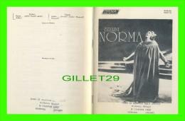 "PROGRAMMES - PROGRAM - BELLINI, ""NORMA"" BY HERBERT WEINSTOCK 1968 - JOAN  SUTHERLAND & MARILYN HORNE - - Programmes"