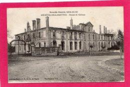 54 MEURTHE-ET-MOSELLE GERBEVILLER-LA-MARTYRE Ruines Du Château, 1917, Guerre 1914-18, (Lunéville-Photo) - Guerre 1914-18