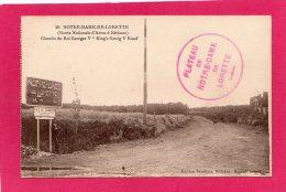 62 PAS-DE-CALAIS NOTRE-DAME-DE-LORETTE, Chemin Du Roi Georges V, (Fauchois, Béthune) - Militari