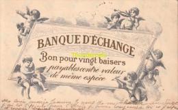 CPA  BANQUE D'ECHANGE BON POUR VINGT BAISERS ANGE ANGELO - Monnaies (représentations)