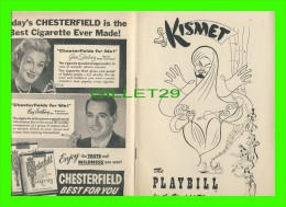 """PROGRAMMES - PROGRAM - """"KISMET"""" THE PLAYBILL FOR THE ZIEGFELD THEATRE IN 1954 - 40 PAGES - - Programmes"""