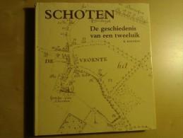 Schoten, De Geschiedenis Van Een Tweeluik Door Roland Baetens, 1982, 304 Blz. - Libros, Revistas, Cómics
