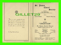 "PROGRAMMES - PROGRAM - ST JAMES CHORAL SOCIETY, MONTREAL 1938 - HAYDN""S ""CREATION"" - MONTREAL MASONIC CHOIR - - Programmes"