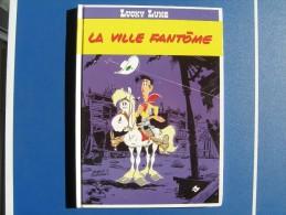BD - LUCKY LUKE - DUPUIS FRANCE LOISIRS - LA VILLE FANTÔME - MORRIS / GOSCINNY - Lucky Luke