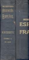 DICCIONARIO DE LAS LENGUAS ESPAÑOLA Y FRANCESA NEMESIO FERNANDEZ CUESTA TOMO PRIMERO AÑO 1921 BARCELONA MONTANER Y SIMON - Dictionnaires, Encyclopédie