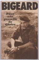 Bigeard Pour Une Parcelle De Gloire - Francese