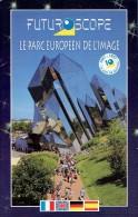 Brochure Futuroscope, Parc Européen De L'image, Poitiers, 1997, 52 Pages - Dépliants Touristiques