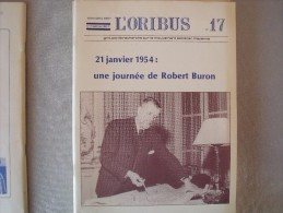 Revue L'ORIBUS N° 17  Avril -Juin  1985 : Robert Buron - Pays De Loire