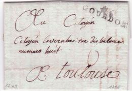 1796- Lettre De 44 / GOURDON ( Lot ) 39 X 9 Mm  Taxe 6 Sous Ou 3 D. Pour Toulouse - Storia Postale