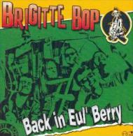 BRIGITTE BOP - Back In 'eul Berry - CD - TRAUMA SOCIAL - KONSTROY - PUNK - EXCITES - GARAGE LOPEZ - LUDWIG VON 88 - Punk