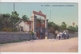 TUNIS / L'HOPITAL MILITAIRE DU BELVEDERE - Tunesien