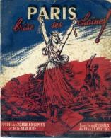 75 PARIS BRISE SES CHAINES Illustration BRANTONNE épopée Des 20 Arrondissements Dans Les Journ 19 Au 25 AOUT 1944 - Zeitungen & Zeitschriften