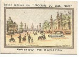 CHROMOS BON POINT LION NOIR - PARIS EN 1932 - PETIT ET GRAND PALAIS. - Trade Cards