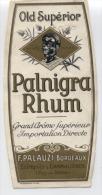 "ETIQUETTE  - RHUM  -   "" PALNIGRA  RHUM  ""   -  Négociant  PALAUZI  Chamalières - Rhum"