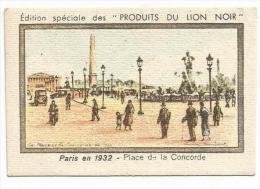 CHROMOS BON POINT LION NOIR - PARIS EN 1932 - PLACE DE LA CONCORDE - Trade Cards