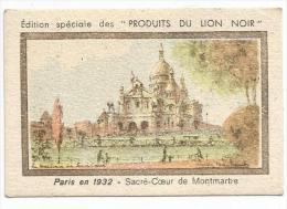 CHROMOS BON POINT LION NOIR - PARIS EN 1932 - SACRE COEUR DE MONTMARTRE - Trade Cards