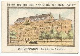 CHROMOS BON POINT LION NOIR - PARIS CITE UNIVERSITAIRE - FONDATION DES ETATS UNIS - Trade Cards