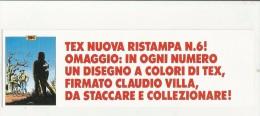 97891 SEGNALIBRO TEX  WILLER - Libri, Riviste, Fumetti