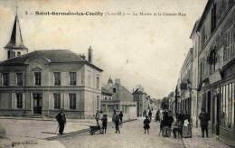 77 - SAINT-GERMAIN-SUR-MORIN - La Mairie Et La Grande-Rue - Très Animée - (Saint-Germain-lès-Couilly) - Sonstige Gemeinden