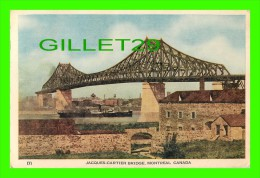 PONTS - JACQUES-CARTIER BRIDGE & CITADEL - SHIP - TRAVEL IN 1947 - - Ponts