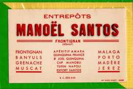 BUVARD & Blotting Paper : Entrepots MANOEL SANTOS  Frontignan Aperitif Muscat - Liquor & Beer