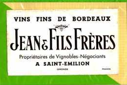BUVARD & Blotting Paper : Vins Fins De Bordeaux JEAN FILS FRERES  SAINT EMILLON  Gironde - Liquor & Beer