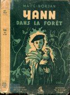Maite-bordan Yann Dans La Foret  Ed Alsatia  Toison D´or - Livres, BD, Revues