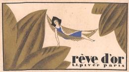 """¤¤  -  Carte Parfumée  -  """" REVE D'OR """" De L.T. PIVER  -  Parfum  -  Calendrier 1929 - 1930  -  ¤¤ - Perfume Cards"""