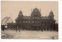 Calais Gare Centrale Côté Sud - Ed ? - Noms = Clair De Lyon - 1914 - TRES RARE (Version) - Calais
