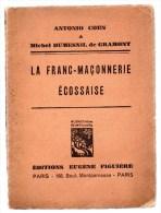 La Franc-Maçonnerie écossaise.Antonio Coen & Michel Dumesnil De Gramont.60 Pages.1934.édition Originale. - Esotérisme