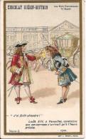 CHROMO CHOCOLAT GUERIN BOUTRON LES MOTS HISTORIQUES LOUIS XIV A VERSAILLES - Guerin Boutron