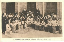 BIRMANIE MYANMAR MANDALAY ORPHELINES INDIGENES FONT LEUR PRIERE RELIGION MISSION MISSIONNAIRES - Myanmar (Burma)