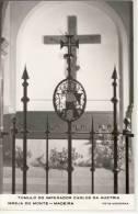 Funchal - Kaiser KARL I. Tumulo Do Imperador Carlos Da Austria, Igreja Do MONTE - Madeira