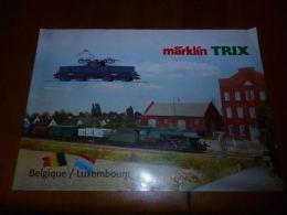 CB8 Catalogue Marklin Trix Belgique Luxembourg Train Wagon Modélisme  - Sncb - 12 Pages - Livres Et Magazines