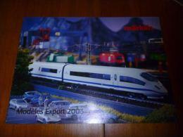 CB8 Catalogue Marklin Modèles Export 2003 -  Train Wagon Modélisme  - Sncb - 32 Pages - Livres Et Magazines