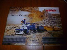 CB8 Catalogue Marklin Nouveautés 1996 La Voie C -  Train Wagon Modélisme - 96pages - Sncb - Livres Et Magazines